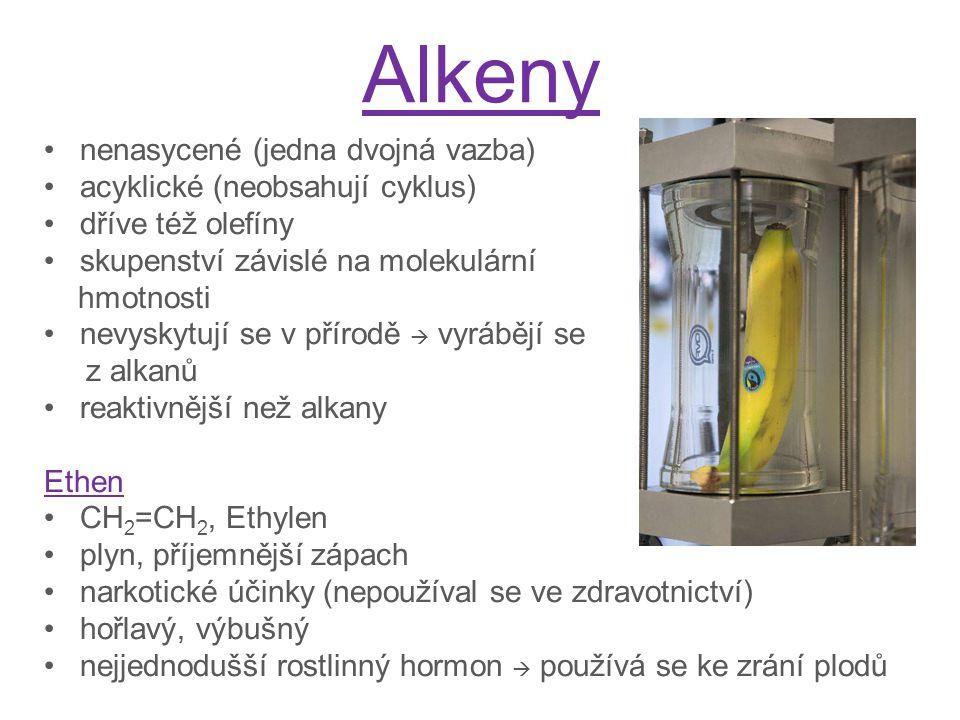 Alkeny nenasycené (jedna dvojná vazba) acyklické (neobsahují cyklus) dříve též olefíny skupenství závislé na molekulární hmotnosti nevyskytují se v př