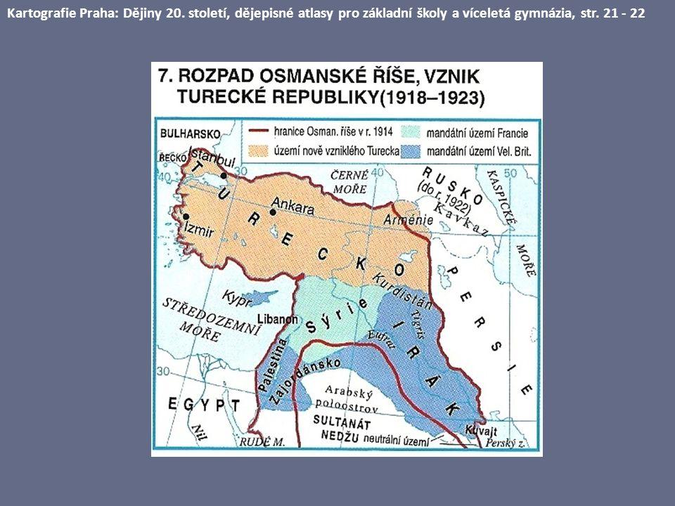 Kartografie Praha: Dějiny 20. století, dějepisné atlasy pro základní školy a víceletá gymnázia, str. 21 - 22