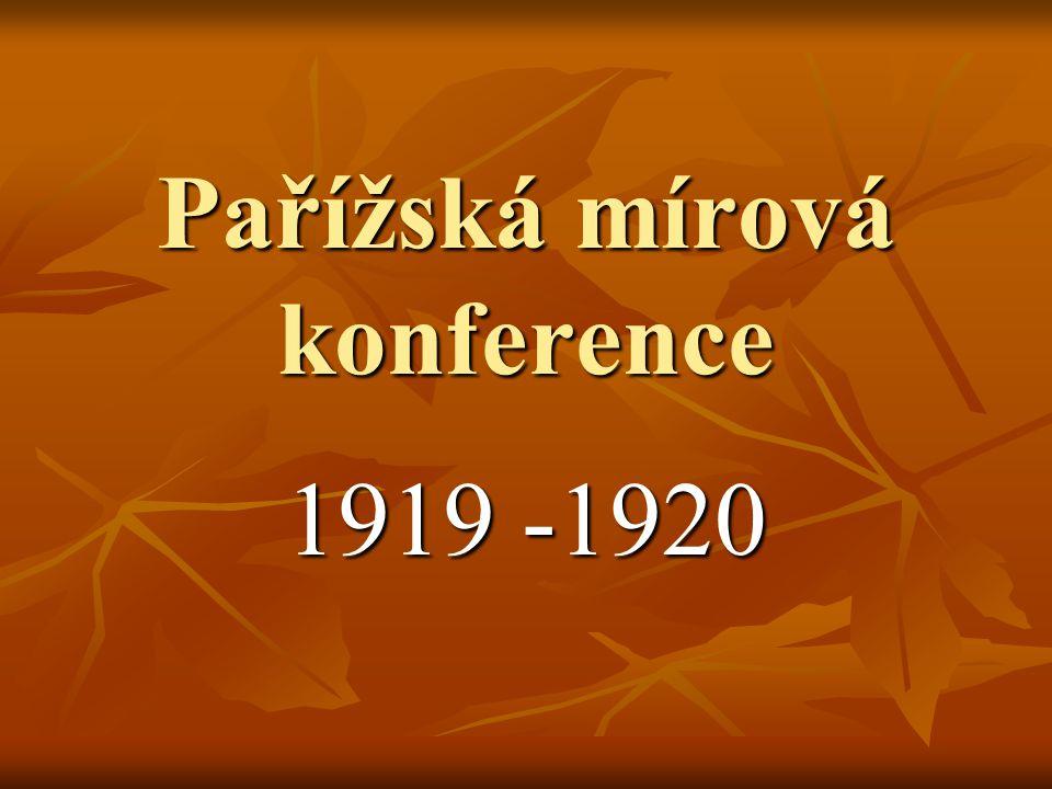 Pařížská mírová konference 1919 -1920