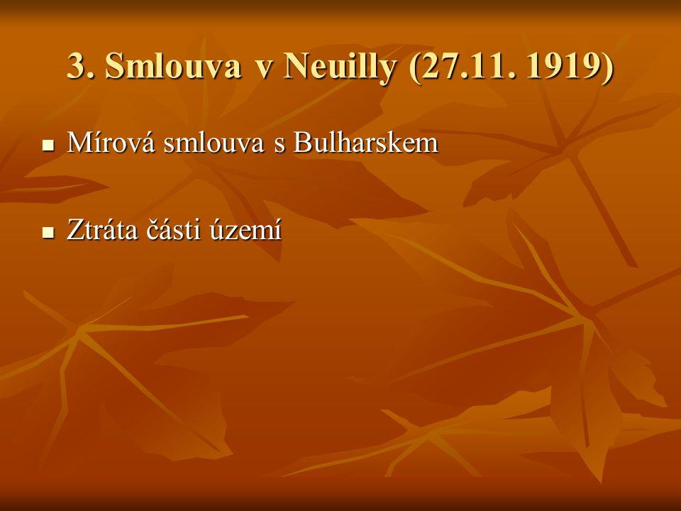 3.Smlouva v Neuilly (27.11.