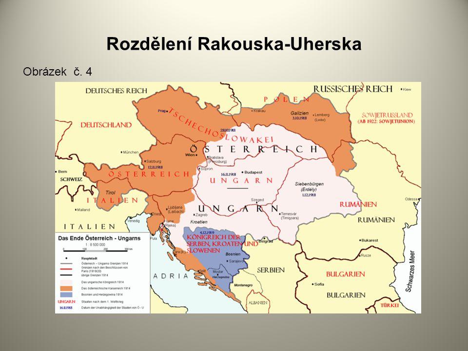 Rozdělení Rakouska-Uherska Obrázek č. 4
