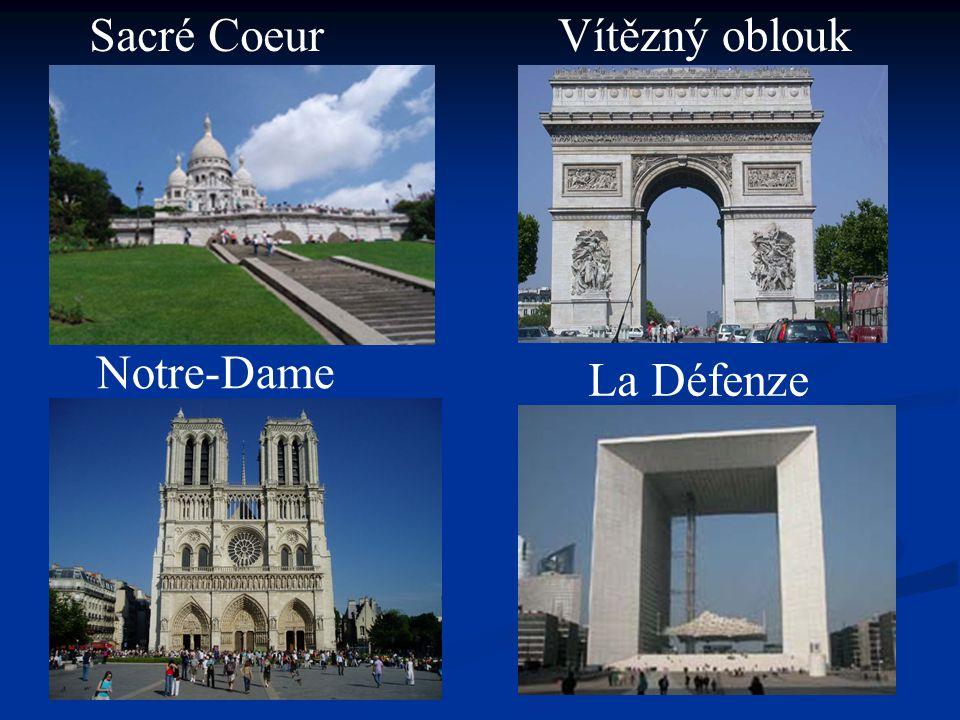 Notre-Dame Vítězný oblouk La Défenze Sacré Coeur