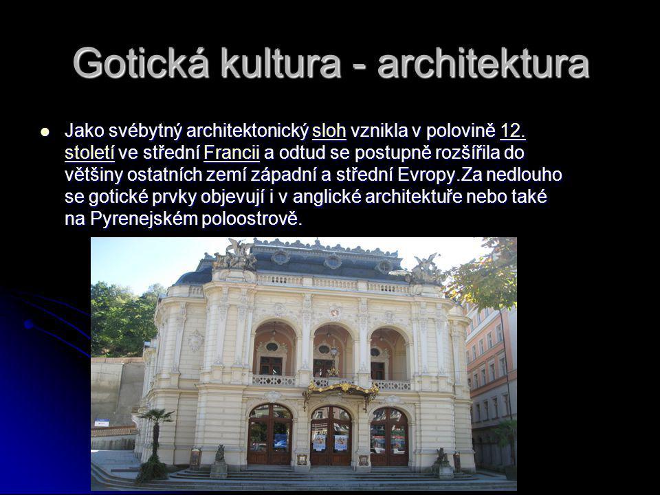 Znaky gotické architektury -vertikalita a štíhlost tvarů směřujících vzhůru  chtěli se tak pomyslně dostat blíže k Bohu -vertikalita a štíhlost tvarů směřujících vzhůru  chtěli se tak pomyslně dostat blíže k Bohu -gotická klenba a opěrný systém -gotická klenba a opěrný systém -lomený oblouk -lomený oblouk STAVEBNÍ MATERIÁLY Stavební materiály Stavební materiály -kamen nebo vysoké cihly -kamen nebo vysoké cihly Staví se církevní stavby, hrady Staví se církevní stavby, hrady