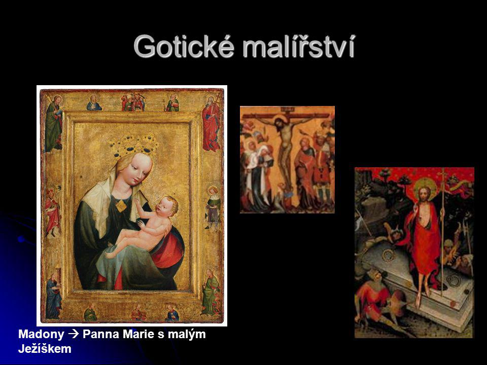 Gotické malířství Madony  Panna Marie s malým Ježíškem