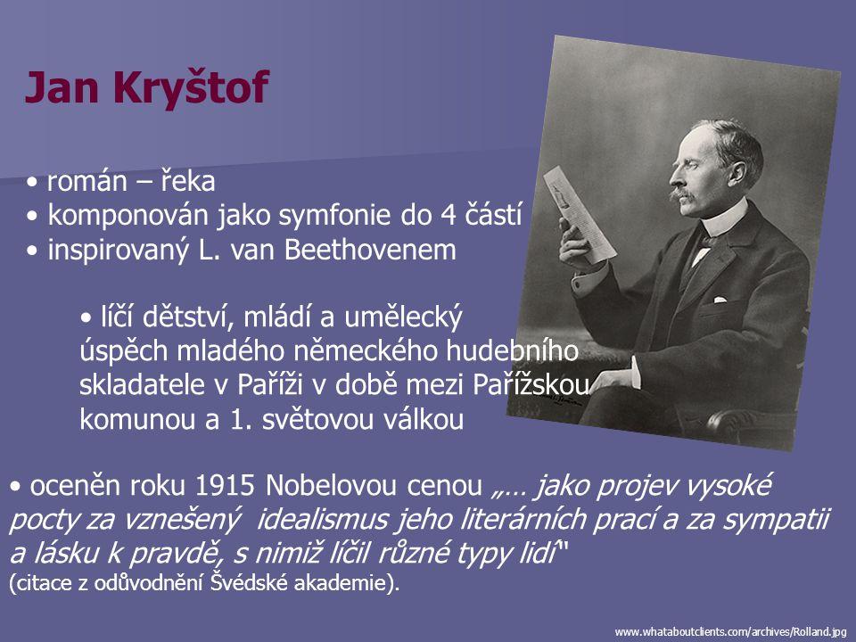 Jan Kryštof román – řeka komponován jako symfonie do 4 částí inspirovaný L.