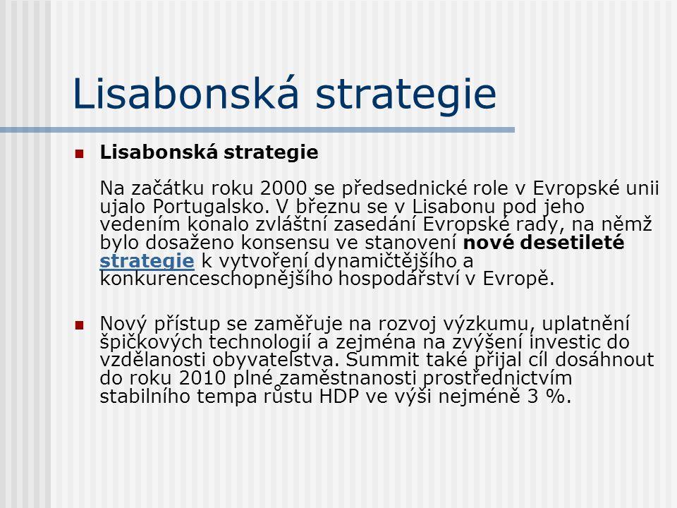 Lisabonská strategie K dosažení svého cíle se Unie rozhodla zaměřit na splnění tří úkolů: Připravit přechod k ekonomice a společnosti založené na znalostech, a to pomocí lepších politik, pokud jde o informační společnost, výzkum a technologický rozvoj prostřednictvím urychlení procesu strukturálních reforem směřujících ke konkurenceschopnosti, inovacím a dokončení vnitřního trhu Modernizovat evropský sociální model, investovat do lidí a bojovat proti vylučování ze společnosti Udržet zdravou ekonomickou perspektivu a příznivý výhled pokud jde o růst, a to aplikací vhodné kombinace makroekonomických politik.