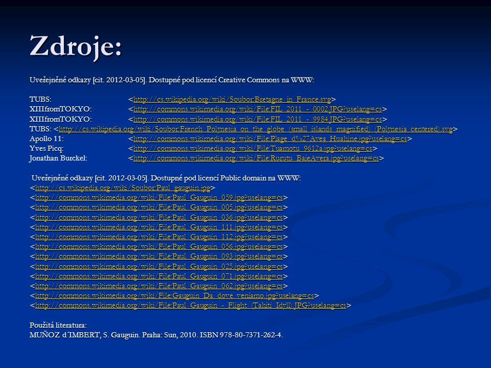 Zdroje: Uveřejněné odkazy [cit. 2012-03-05]. Dostupné pod licencí Creative Commons na WWW: TUBS: TUBS: http://cs.wikipedia.org/wiki/Soubor:Bretagne_in
