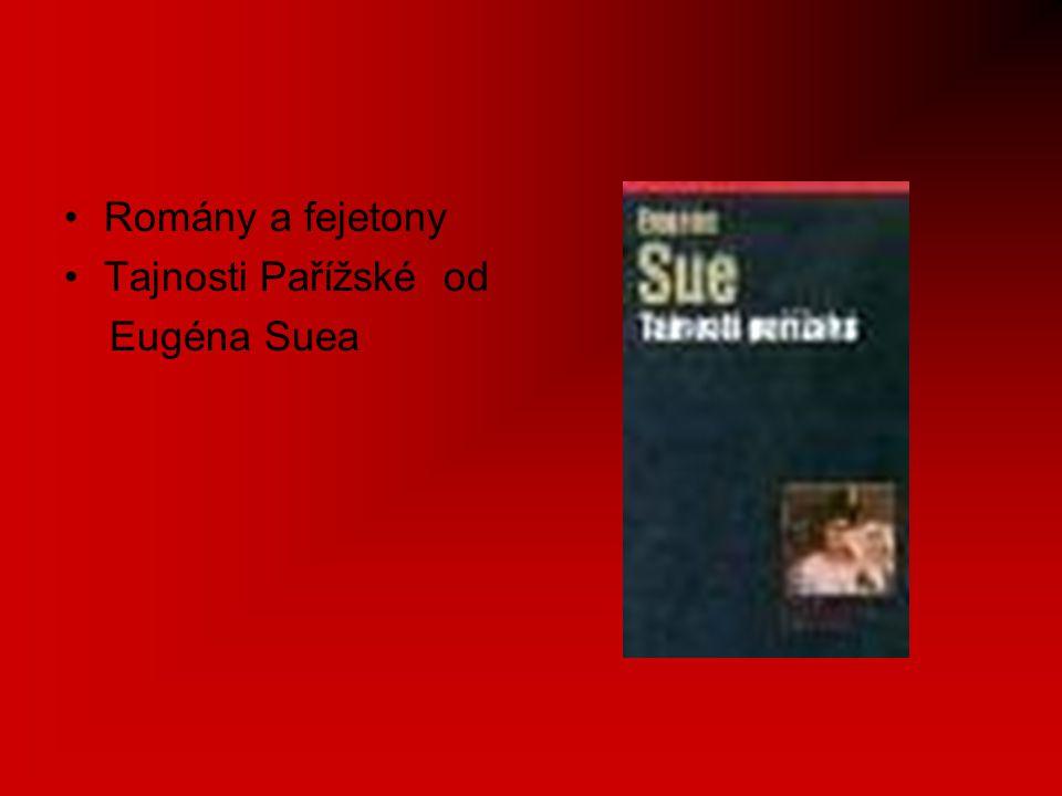 Romány a fejetony Tajnosti Pařížské od Eugéna Suea