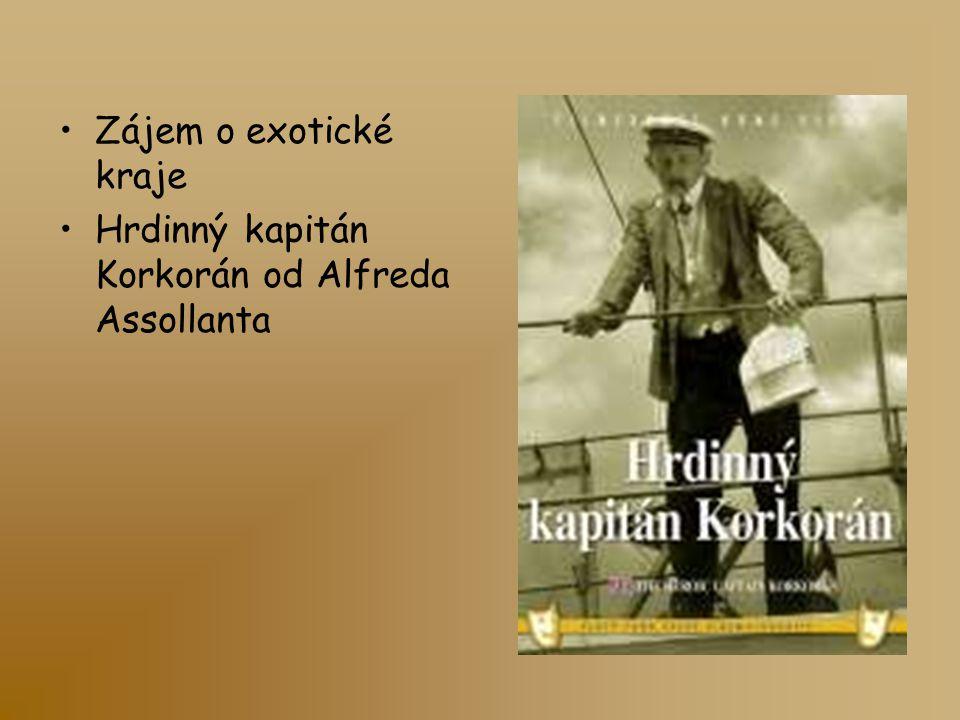 Zájem o exotické kraje Hrdinný kapitán Korkorán od Alfreda Assollanta