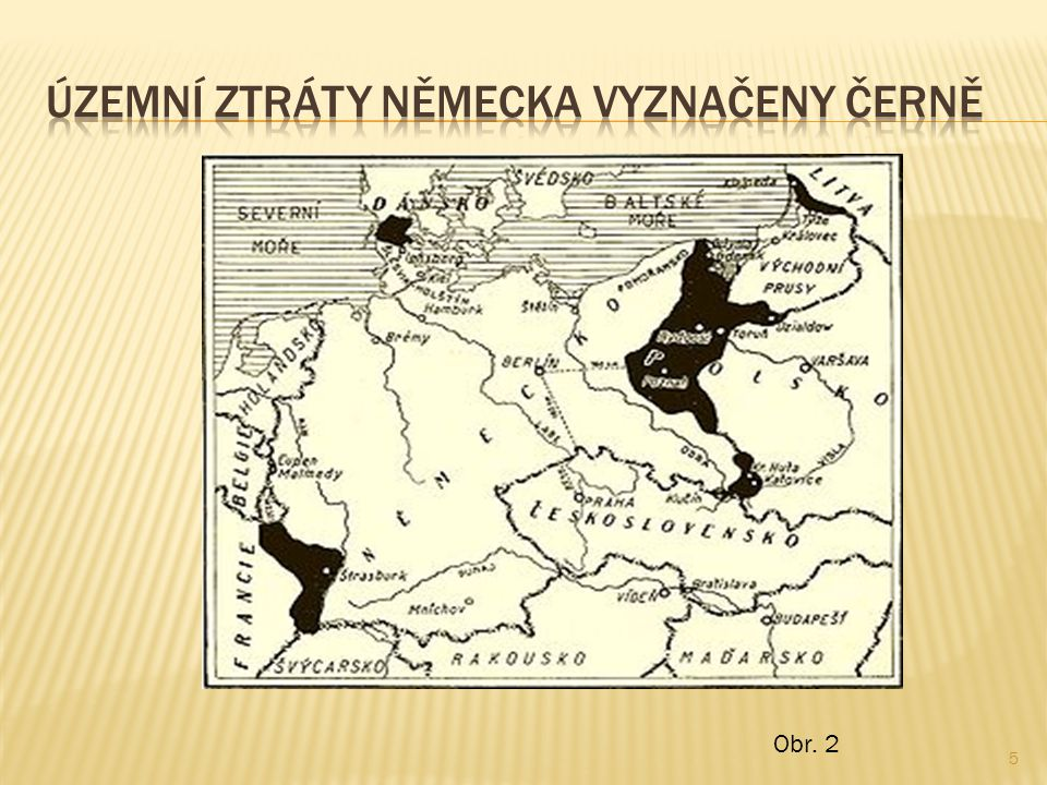  Vítězové rozhodli o novém uspořádání, kdy v Evropě měly vzniknout nové národnostní státy.