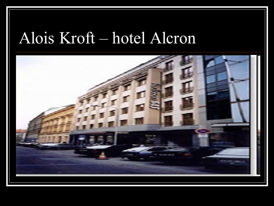 Alois Kroft – hotel Alcron