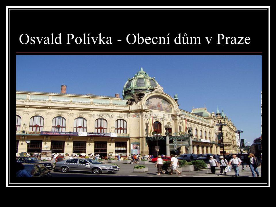 Osvald Polívka - Obecní dům v Praze