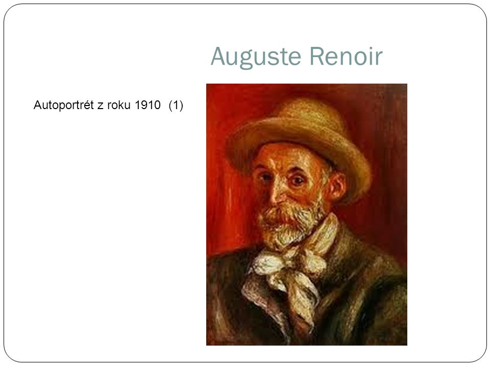 Auguste Renoir Autoportrét z roku 1910 (1)