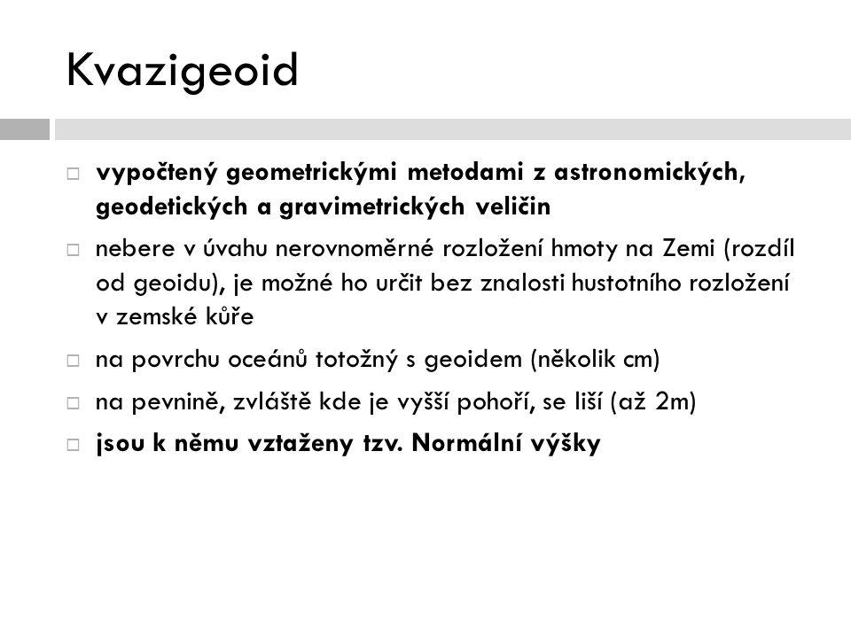 Kvazigeoid  vypočtený geometrickými metodami z astronomických, geodetických a gravimetrických veličin  nebere v úvahu nerovnoměrné rozložení hmoty n