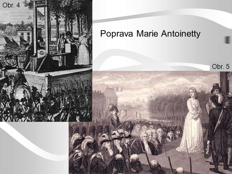 Poprava Marie Antoinetty Obr. 5 Obr. 4