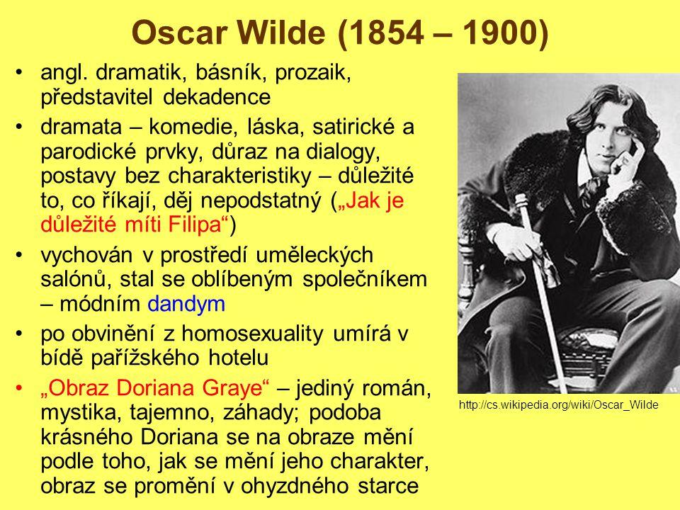 Oscar Wilde (1854 – 1900) angl.