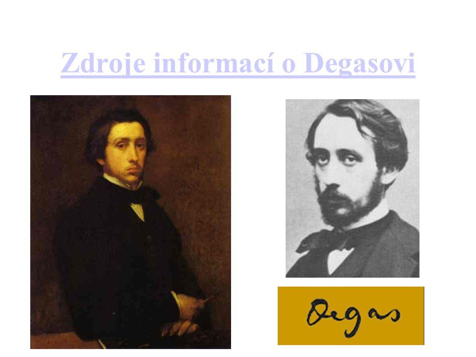 Zdroje informací o Degasovi