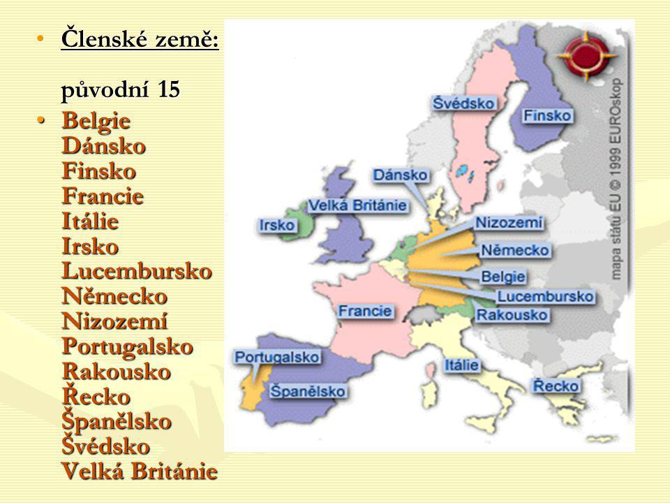 Členské země: původní 15Členské země: původní 15 Belgie Dánsko Finsko Francie Itálie Irsko Lucembursko Německo Nizozemí Portugalsko Rakousko Řecko Špa