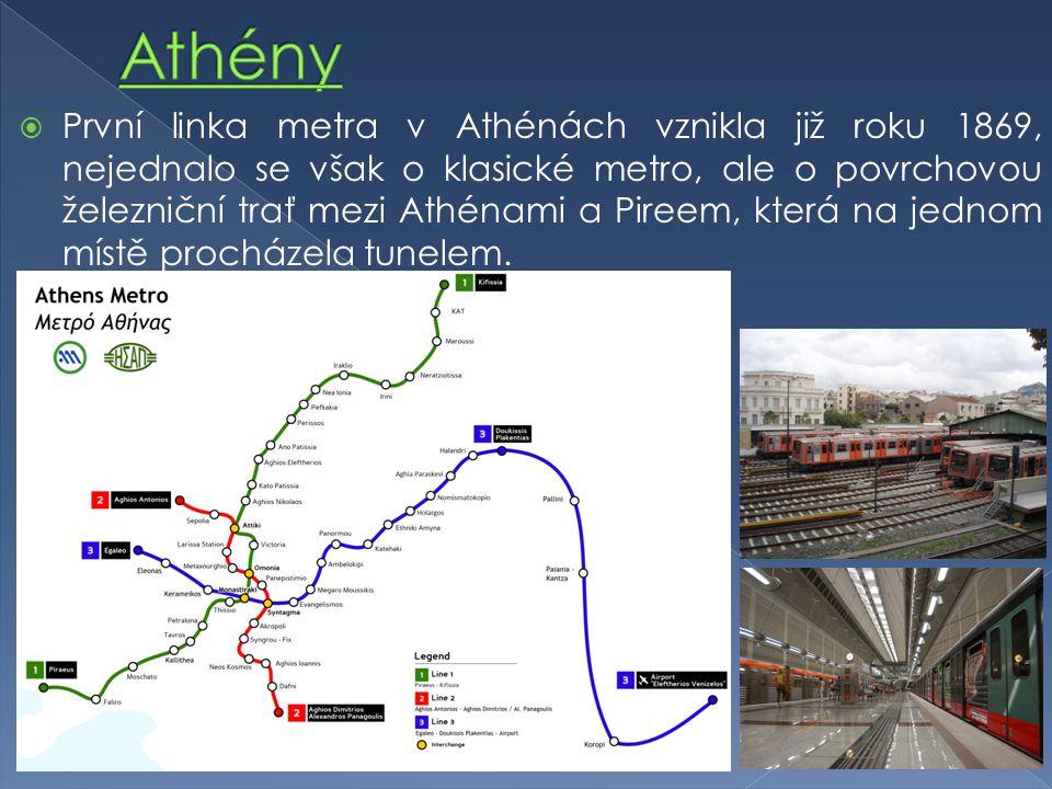  První linka metra v Athénách vznikla již roku 1869, nejednalo se však o klasické metro, ale o povrchovou železniční trať mezi Athénami a Pireem, která na jednom místě procházela tunelem.