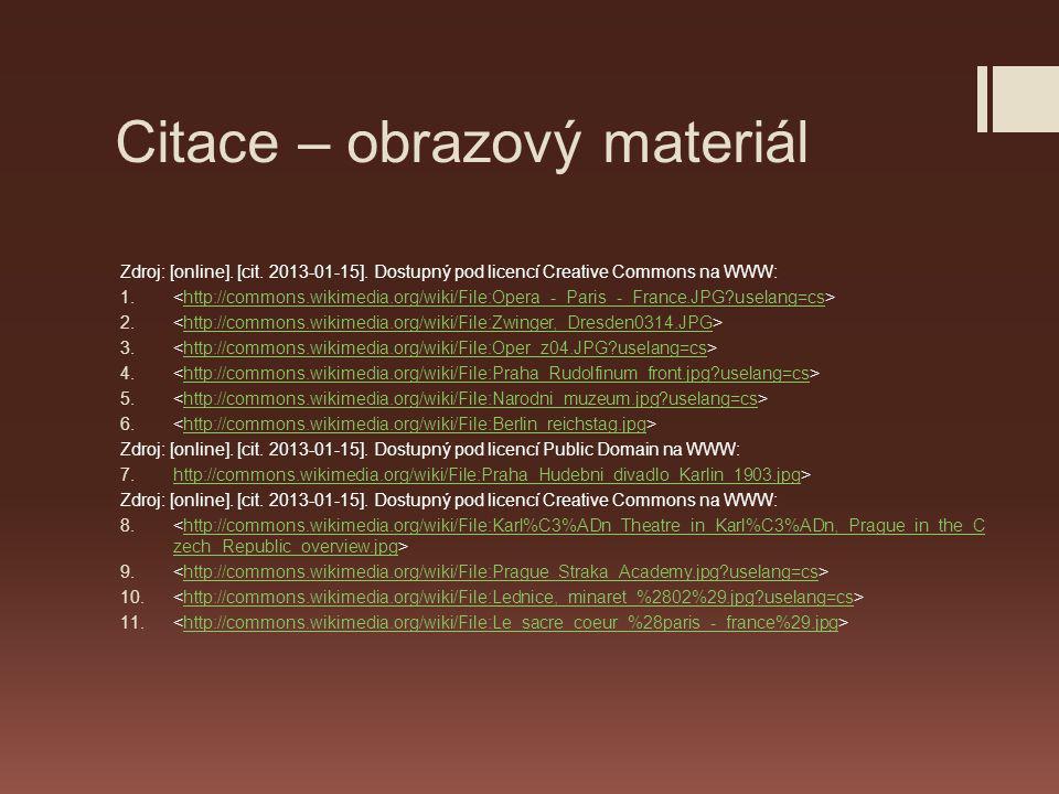 Citace – obrazový materiál Zdroj: [online].[cit. 2013-01-15].