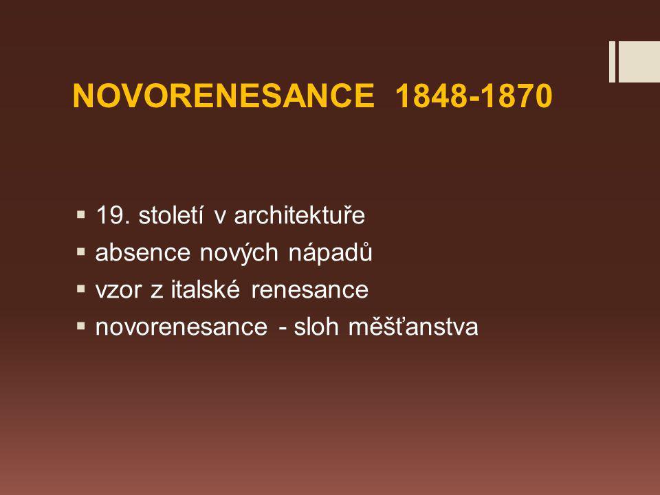 NOVORENESANCE 1848-1870  19.