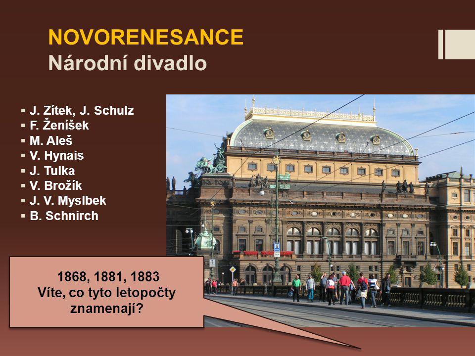 NOVORENESANCE Národní divadlo  J.Zítek, J. Schulz  F.