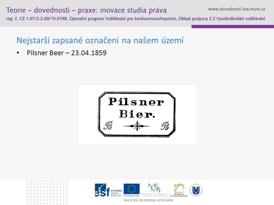 Nejstarší zapsané označení na našem území Pilsner Beer – 23.04.1859