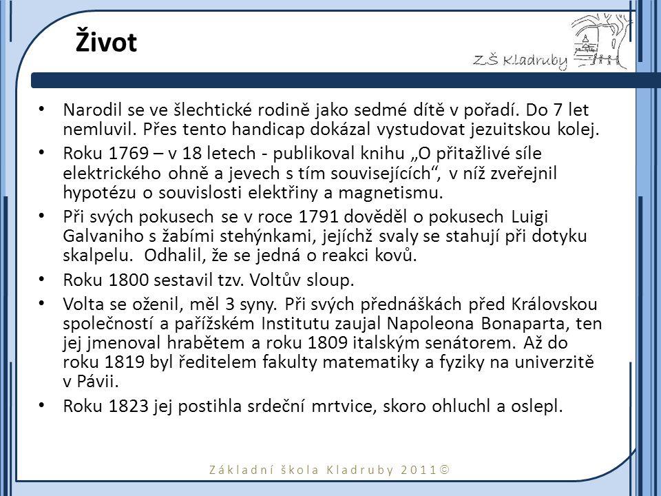 Základní škola Kladruby 2011  Život Narodil se ve šlechtické rodině jako sedmé dítě v pořadí.