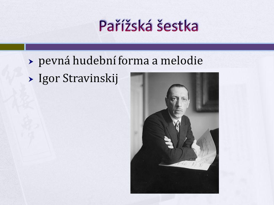  pevná hudební forma a melodie  Igor Stravinskij