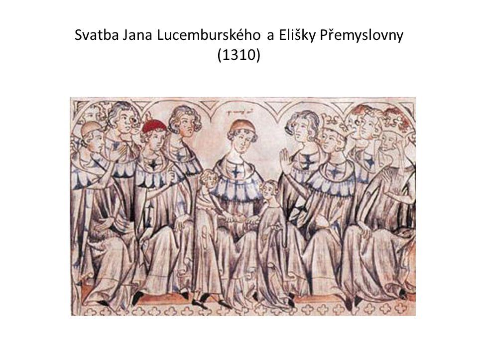 Svatba Jana Lucemburského a Elišky Přemyslovny (1310)