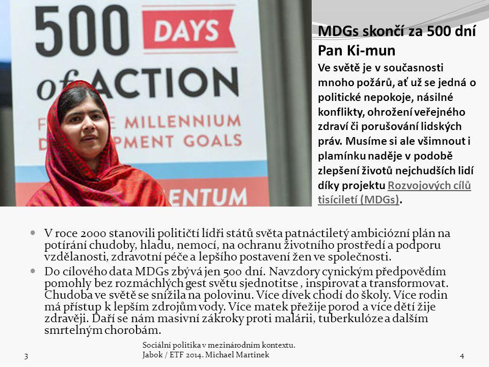 MDGs skončí za 500 dní Pan Ki-mun Ve světě je v současnosti mnoho požárů, ať už se jedná o politické nepokoje, násilné konflikty, ohrožení veřejného z