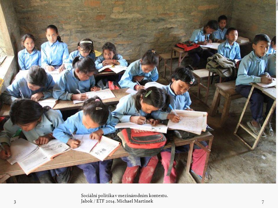 2.Globální sociální problémy a rozvojová pomoc 3 Sociální politika v mezinárodním kontextu.