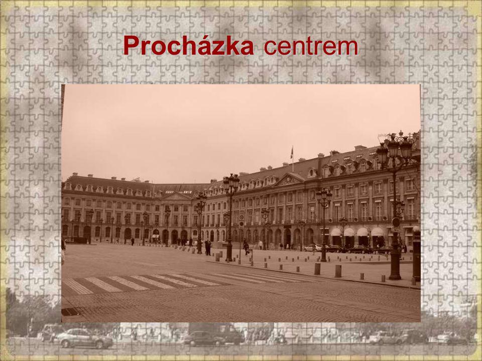 Place Vendôme - nejkrásnější náměstí Paříže se zachovalou architekturou přelomu 17. a 18. století