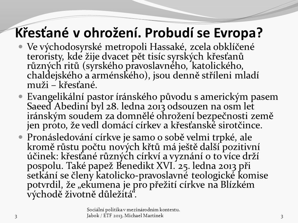 Celková oficiální rozvojová pomoc České republiky za rok 2010 dosáhla 4,34 miliardy Kč, tj.