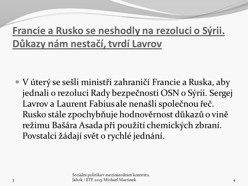 Francie a Rusko se neshodly na rezoluci o Sýrii.