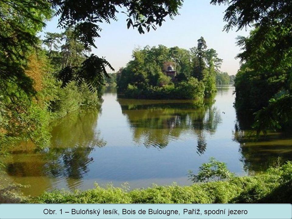 Střední škola Oselce Obr. 1 – Buloňský lesík, Bois de Bulougne, Paříž, spodní jezero