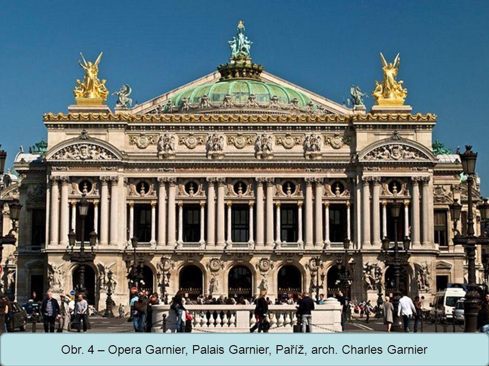Střední škola Oselce Obr. 4 – Opera Garnier, Palais Garnier, Paříž, arch. Charles Garnier