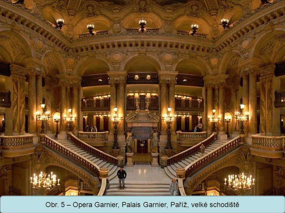 Střední škola Oselce Obr. 5 – Opera Garnier, Palais Garnier, Paříž, velké schodiště
