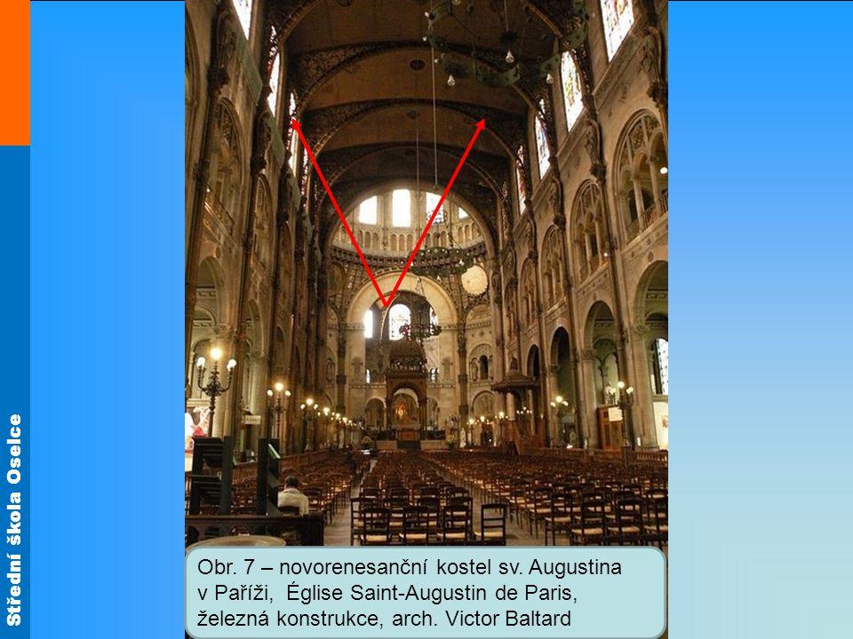 Střední škola Oselce Obr. 7 – novorenesanční kostel sv. Augustina v Paříži, Église Saint-Augustin de Paris, železná konstrukce, arch. Victor Baltard