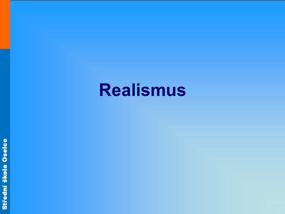 Střední škola Oselce Realismus