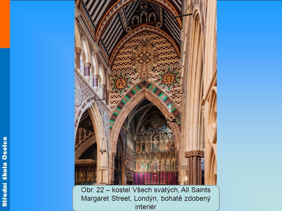Střední škola Oselce Obr. 22 – kostel Všech svatých, All Saints Margaret Street, Londýn, bohatě zdobený interiér