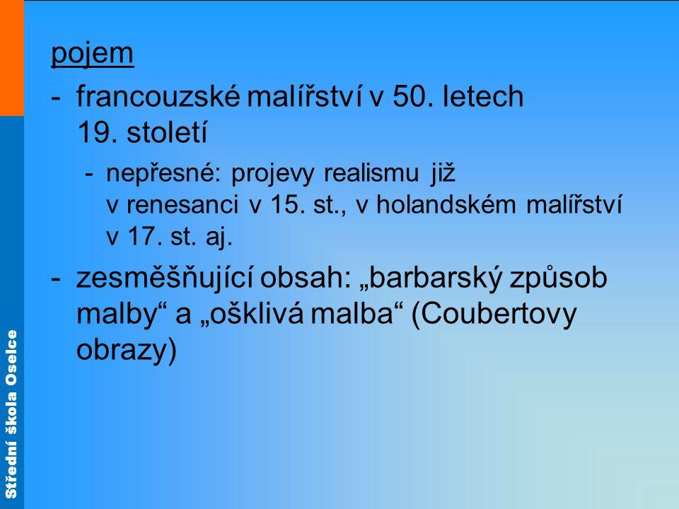 Střední škola Oselce pojem -francouzské malířství v 50.