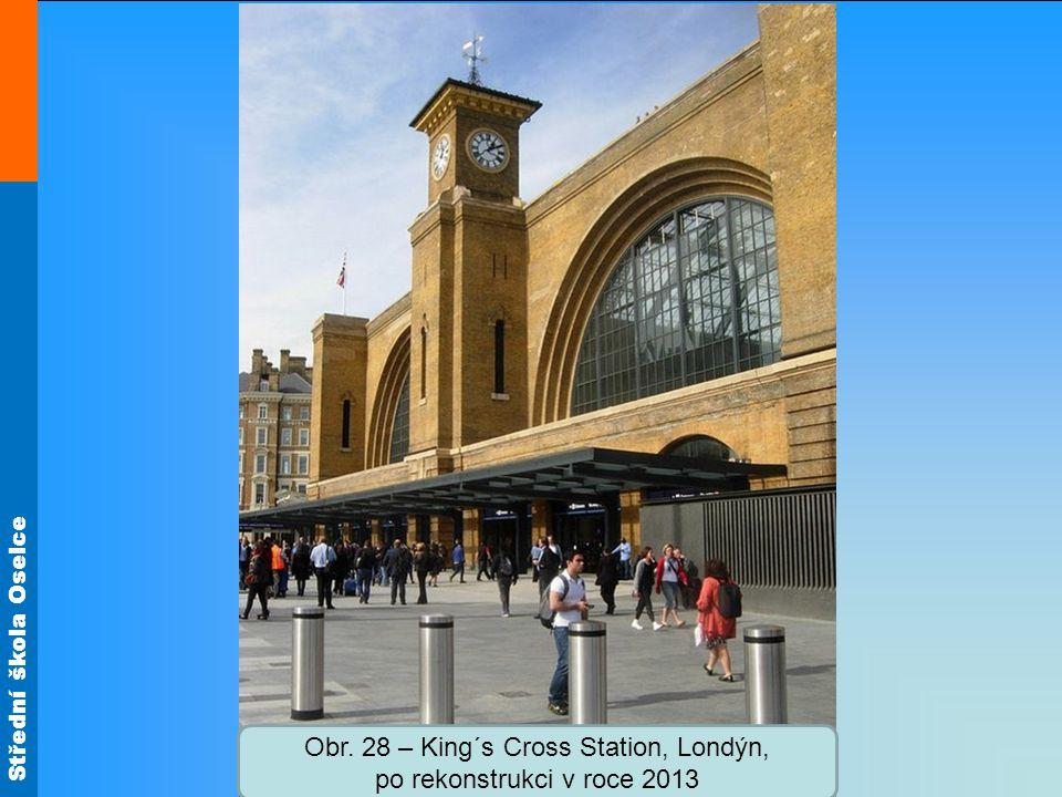 Střední škola Oselce Obr. 28 – King´s Cross Station, Londýn, po rekonstrukci v roce 2013