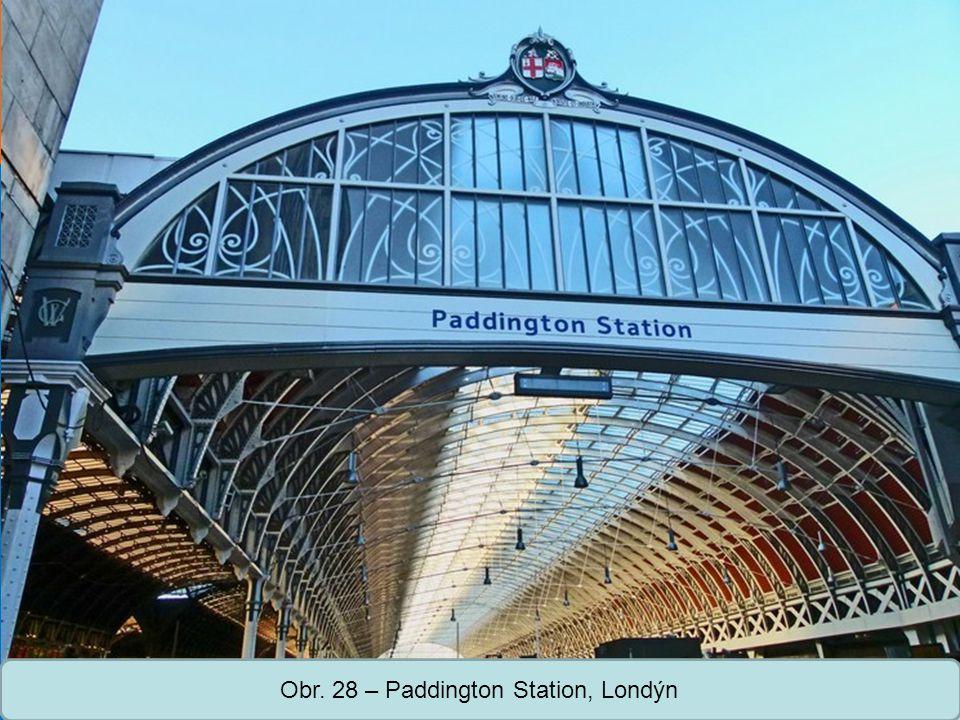 Střední škola Oselce Obr. 28 – Paddington Station, Londýn