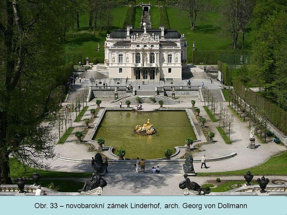 Střední škola Oselce Obr. 33 – novobarokní zámek Linderhof, arch. Georg von Dollmann