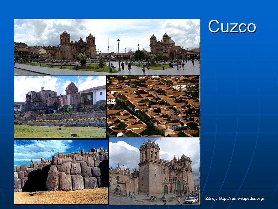 Cuzco Zdroj: http://en.wikipedia.org/