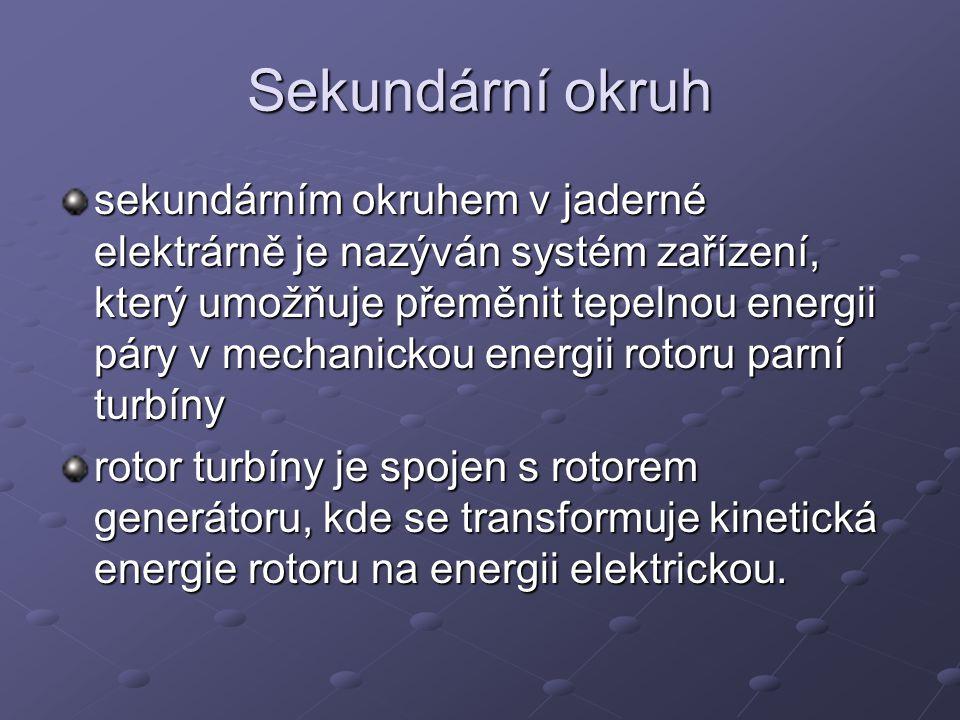 Terciární okruh Úkolem terciálního okruhu je vytvořit v kondenzátoru co největší turbínou využitelný podtlak, aby účinnost turbíny byla co nejvyšší.