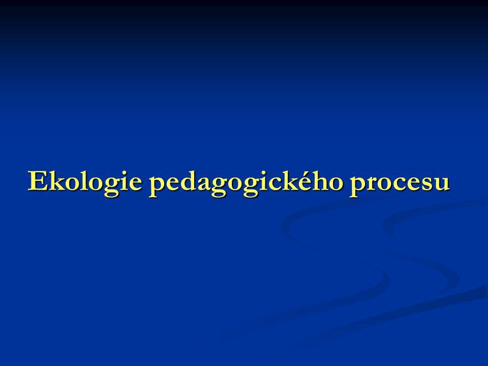 Ekologie pedagogického procesu
