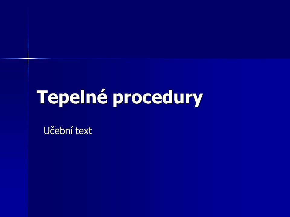 Tepelné procedury Učební text