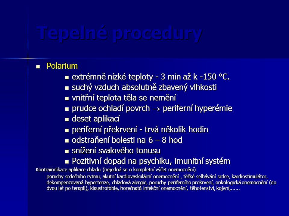 Tepelné procedury Polarium Polarium extrémně nízké teploty - 3 min až k -150 °C. extrémně nízké teploty - 3 min až k -150 °C. suchý vzduch absolutně z